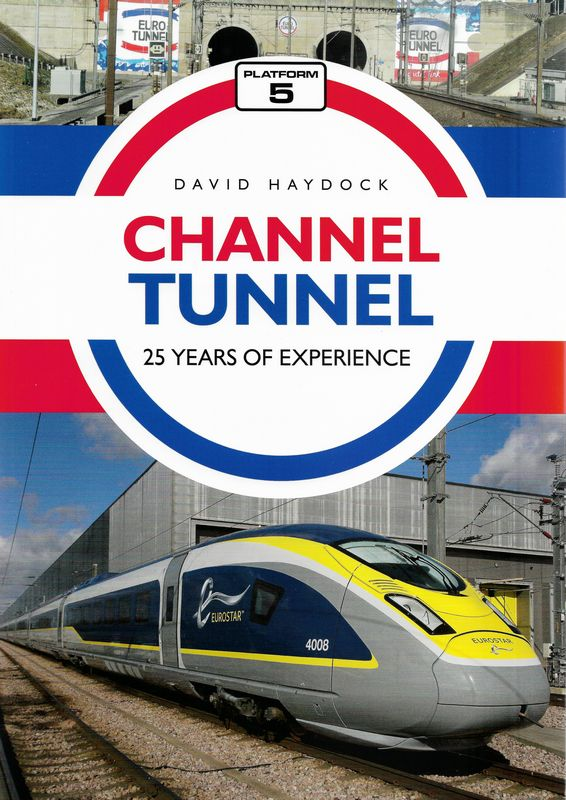 - Recent - Channel Tunnel (25 Years of Experience)