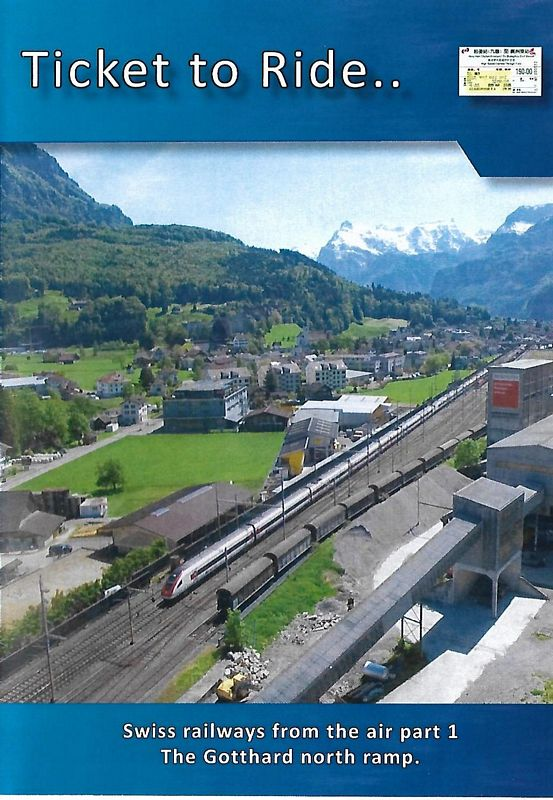 Ticket to Ride.. Swiss Railways from the air Part 1