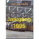 Jaargang Op de Rails - 1995