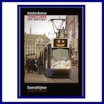 Amsterdamse tramlijnen, deel 1: Damraklijnen
