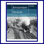 Amsterdam - Utrecht / Van Rhijnspoor tot Randstadspoor