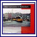 - Recent - Allan tramstellen in Rotterdam