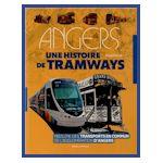 Angers, une histoire de tramways