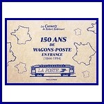 - Recent - 150 ans de wagons postes en France