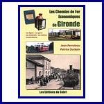 - Recent - Les Chemins de Fer Economiques de Gironde