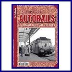 - Recent - Les archives Autorails n° 2 : Les Renault AEK2, ADP2 et ADX2