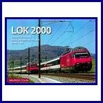 - Recent - Lok 2000 (Storia è attualità del locomotive FFS/BLS Re 460/465)