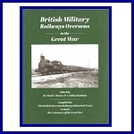 British Military Railways Overseas in the Great War