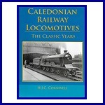 - Recent - Caledonian Railway Locomotives (The Classic Years)