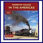 - Recent - Narrow Gauge in the Americas (Narrow Gauge Album No. 3)
