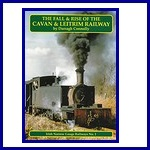 - Recent - Fall and Rise of the Cavan & Leitrim Railway
