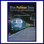 - Recent - The Blue Pullman Story (Fully Revised and Unabridged)