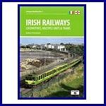 - Recent - Irish Railways (Locomotives, Multiple Units, Trams)