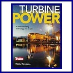- Recent - Turbine Power (a bold railroading technology and its fate)