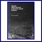 Atlante delle Tramvie e ferrovie minori Italiane