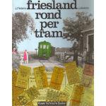 Friesland rond per tram
