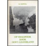 Op smalspoor door Oost-Gelderland