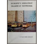Europe's greatest tramway network