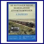 De rijtuigen van de Nederlandse stoomtramwegen