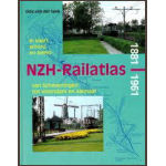 De NZH railatlas 1881-1961