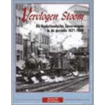 Vervlogen stoom. De Nederlandse Spoorwegen in de periode 1921-1940