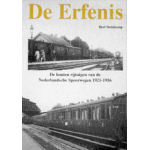 De Erfenis; de houten rijtuigen van de Nederlandsche Spoorwegen 1921-1956