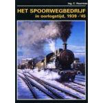 Het spoorwegbedrijf in oorlogstijd 1939 - '45