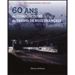60 ans de Compositions de Trains de nuit Français