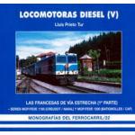 Locomotoras Diesel (V), Las Francesas de Via Estrecha, deel 1, Monografías No. 22
