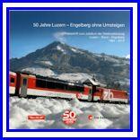 50 Jahre Luzern - Engelberg ohne Umsteigen