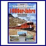 - Recent - Schweizer Bahnen 1980er Jahre