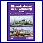 - Recent - Eisenbahnen in Luxemburg Band 5 Elektrische Lokomotiven und Triebzüge