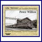 - Recent - Alte Meister der Eisenbahn-Photographie: Peter Willen