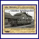 - Recent - Alte Meister der Eisenbahn-Photographie: Günther Scheingraber