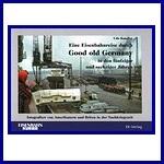 - Recent - Eine Eisenbahnreise durch Good old Germany in den 50er und 60er Jahren