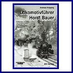 - Recent - Lokomotivführer Horst Bauer