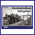 - Recent - Eisenbahnalbum Ruhrgebiet