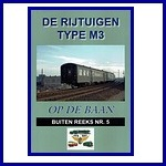 - Recent - De rijtuigen Type M3 in de serie  'op de baan', buiten reeks Nr.5