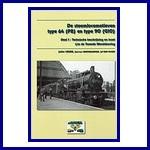- Recent - De stoomlocomotieven type 64 (P8) en type 90 (G10) Deel 1: Technische beschrijving en inzet t/m de Tweede Wereldoorlog