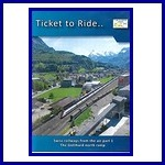 - Recent - Ticket to Ride.. Swiss Railways from the air Part 1