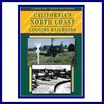 California's North Coast Logging Railroads