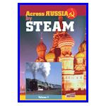 Across Russia by steam vol. 1 St. Petersburg-Tayshet
