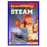 Across Russia by steam vol. 2 Tayshet-Vladiwostok