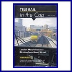 - Recent - Telerail in the Cab 11 London Marylebone to Birmingham Moor Street