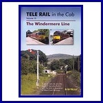 - Recent - Telerail in the Cab 15 The Windermere Line