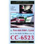De Fos-sur-Mer à Lyon par la rive droite du Rhône avec la CC-6523