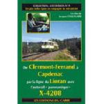 De Clermont-Ferrand à Capdenac par la ligne du Lioran avec l´autorails panoramique X-4208