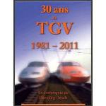 30 Ans de TGV 1981-2011