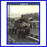 75 Jahre Drachenfelsbahn