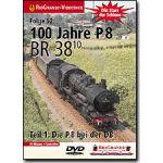 100 Jahre P 8 - Die BR 38.10 Teil 1